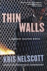 Thin Walls (Smokey Dalton, #3)
