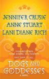 Dogs and Goddesses by Jennifer Crusie