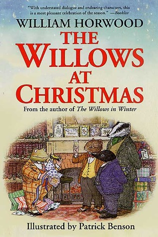 The Willows at Christmas by William Horwood