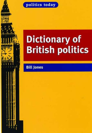 Dictionary of British Politics