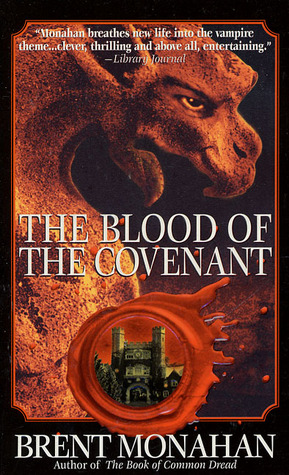 The Blood of the Covenant (Vincent DeVilbiss, #2)