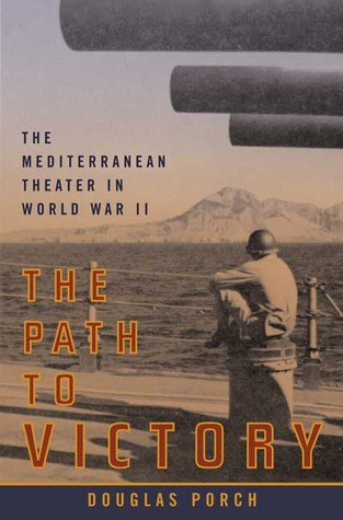 The Path to Victory by Douglas Porch