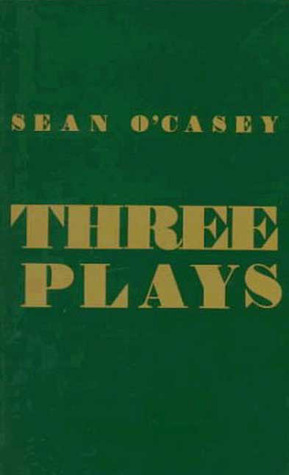 Three Plays by Seán O'Casey