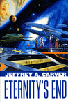 Eternity's End (Star Rigger, #6)