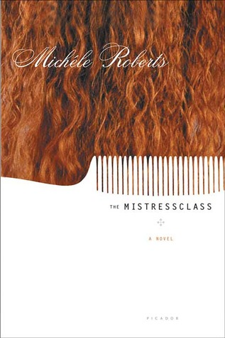 The Mistressclass: A Novel