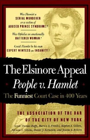 The Elsinore Appeal: People vs. Hamlet