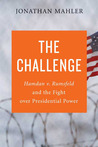 The Challenge: Hamdan v. Rumsfeld and the Fight Over Presidential Power