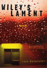 Wiley's Lament: A Novel