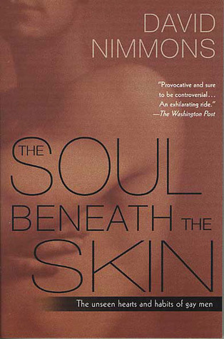 The Soul Beneath the Skin: The Unseen Hearts and Habits of Gay Men