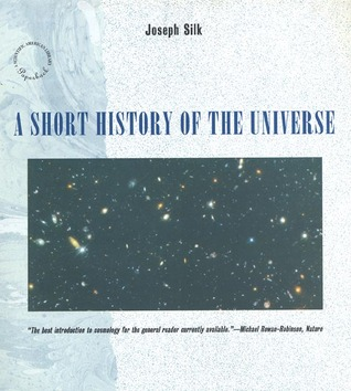 A Short History of the Universe