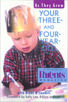 Your Three- and Four-Year-Old: As They Grow