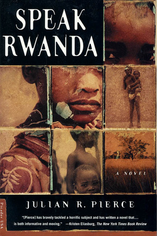 Speak Rwanda by Julian R. Pierce