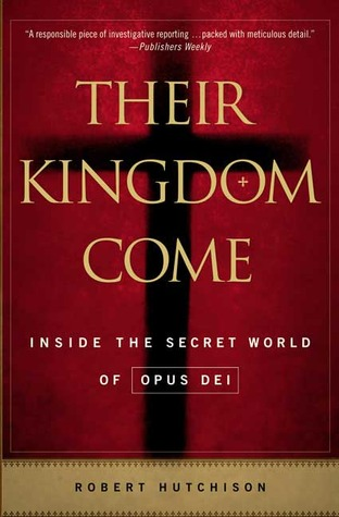 Their Kingdom Come by Robert      Hutchison