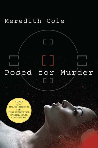 Posed for Murder by Meredith Cole
