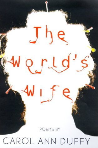Download online for free The World's Wife iBook by Carol Ann Duffy