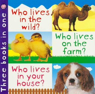 3 in 1: Who Lives in the Wild, Farm, House