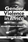 Gender Violence in Africa: African Women's Responses