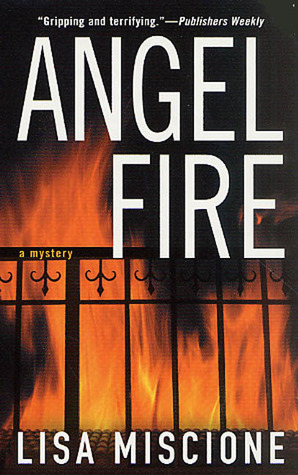 Angel Fire by Lisa Miscione