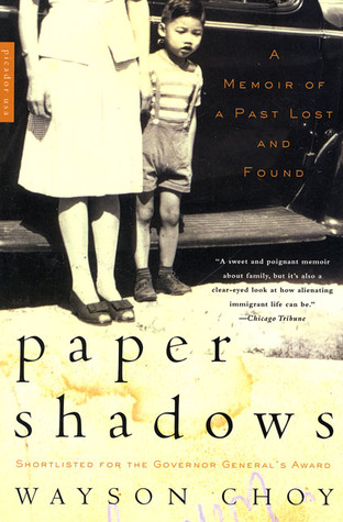Paper Shadows by Wayson Choy