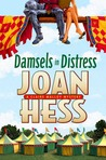 Damsels in Distress by Joan Hess