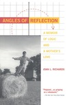 Angles of Reflection: A Memoir of Logic and a Mother's Love