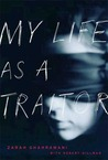My Life as a Traitor by Zarah Ghahramani