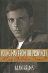 Young Man from the Provinces: A Gay Life before Stonewall