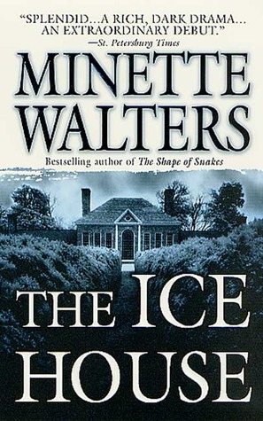 The Ice House by Minette Walters