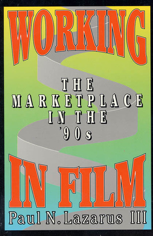 Working in Film: The Marketplace in the '90s