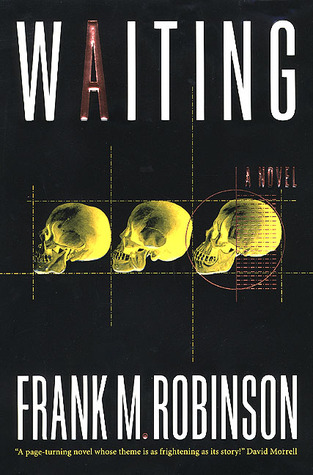 Waiting by Frank M. Robinson