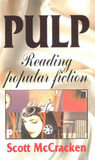 Pulp: Reading Popular Fiction