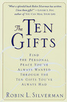 The Ten Gifts: Find the Personal Peace You've Always Wanted Through the Ten Gifts You've Always Had