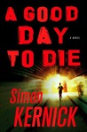 A Good Day to Die (Dennis Milne, #2)