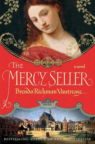 The Mercy Seller (The Illuminator, #2)