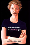 True Confessions of a Heartless Girl