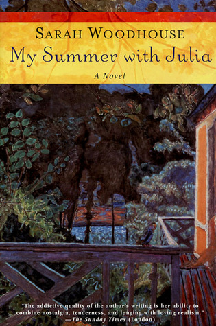 My Summer with Julia by Sarah Woodhouse