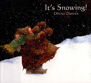 It's Snowing! by Olivier Dunrea