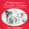 Meditations for a Miserable Christmas