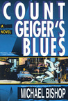 Count Geiger's Blues: A Comedy
