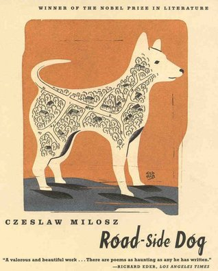 Road-side Dog by Czesław Miłosz
