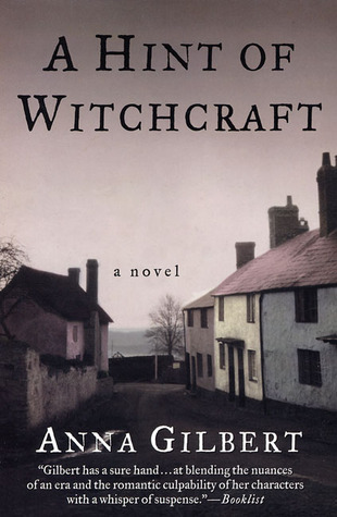 A Hint of Witchcraft by Anna Gilbert