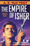 The Empire of Isher: The Weapon Makers/The Weapon Shops of Isher