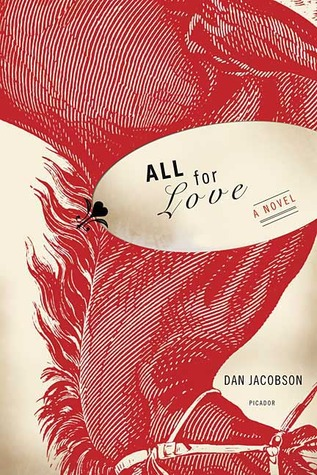 All for Love by Dan Jacobson