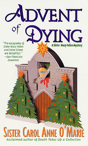 Advent of Dying (Sister Mary Helen #2)