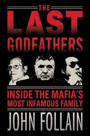 The Last Godfathers by John Follain