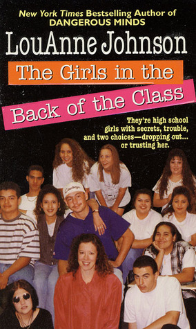 The Girls In the Back of the Class by LouAnne Johnson