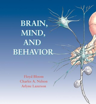 Brain, Mind, and Behavior w/Foundations of Behavioral Neuroscience CD-ROM