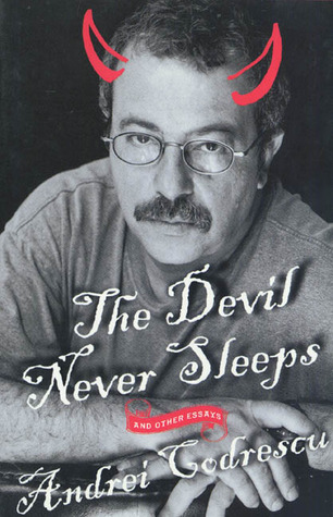 The Devil Never Sleeps: and Other Essays