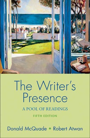 The Writers Presence: A Pool of Readings
