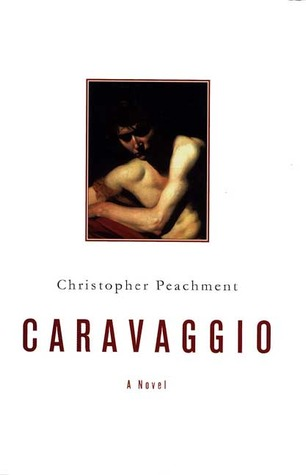 Caravaggio by Christopher Peachment